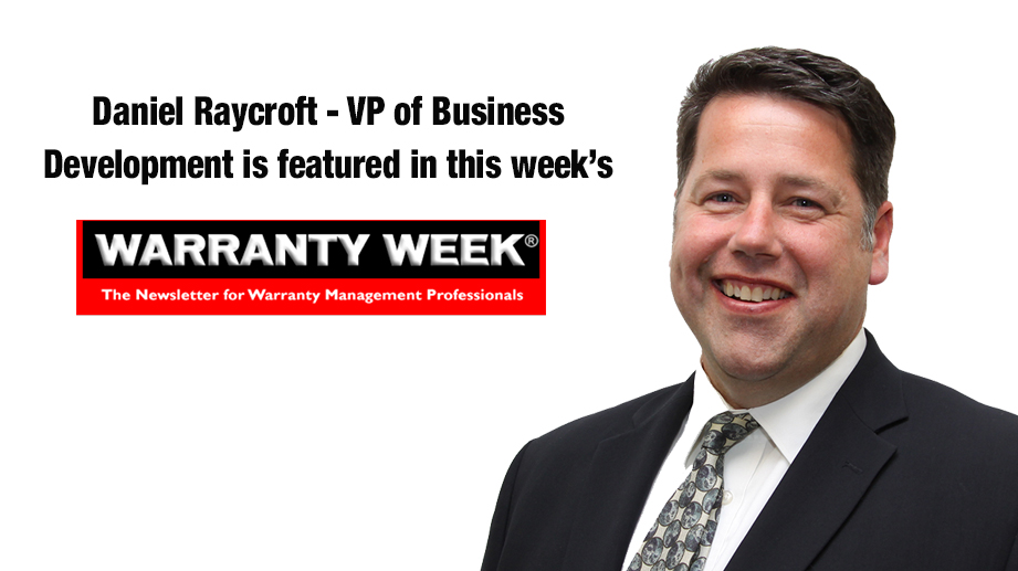 Daniel Raycroft Featured in Warranty Week