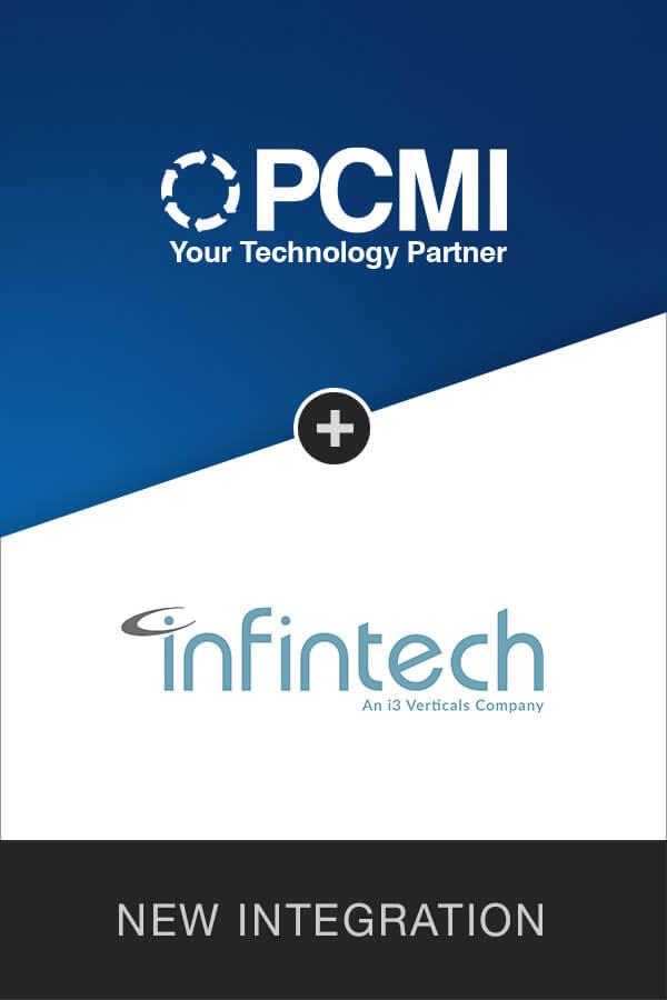 PCMI + Infintech Integration