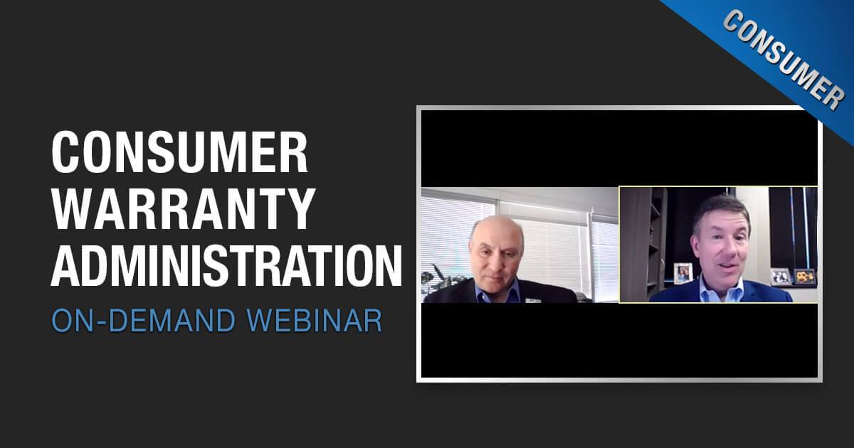 On-Demand Webinar - Consumer Warranty Administration