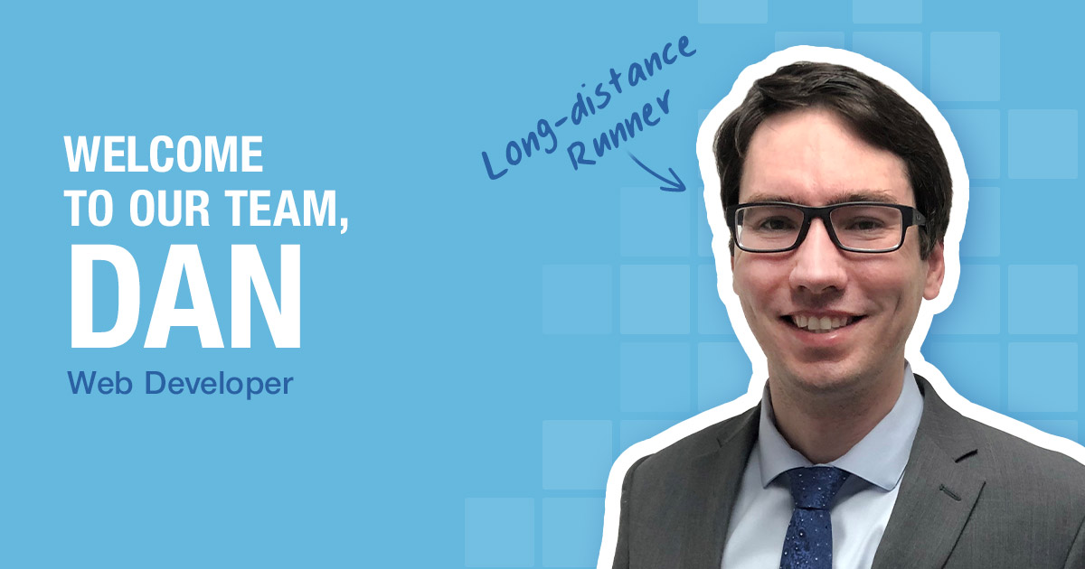 Welcome to our team, Dan!