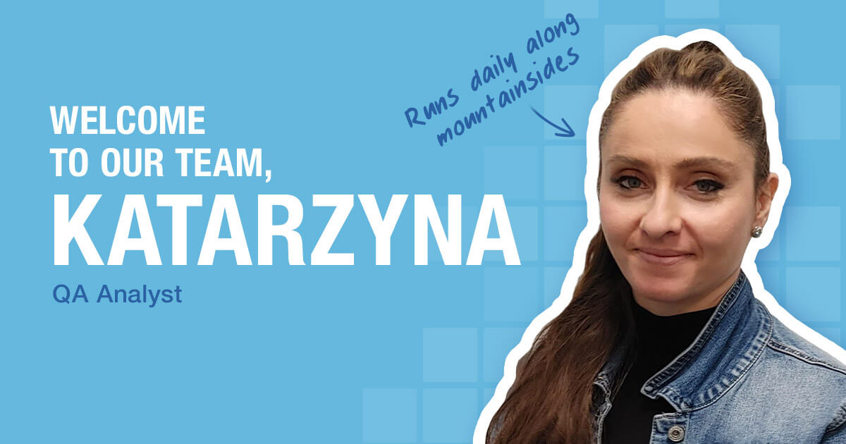 Welcome to our team, Katarzyna!